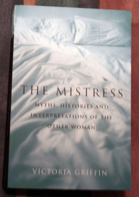 The Mistress, Victoria Griffin